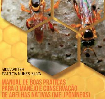 Manual de Boas Práticas para o Manejo e conservaçao de abelhas nativas
