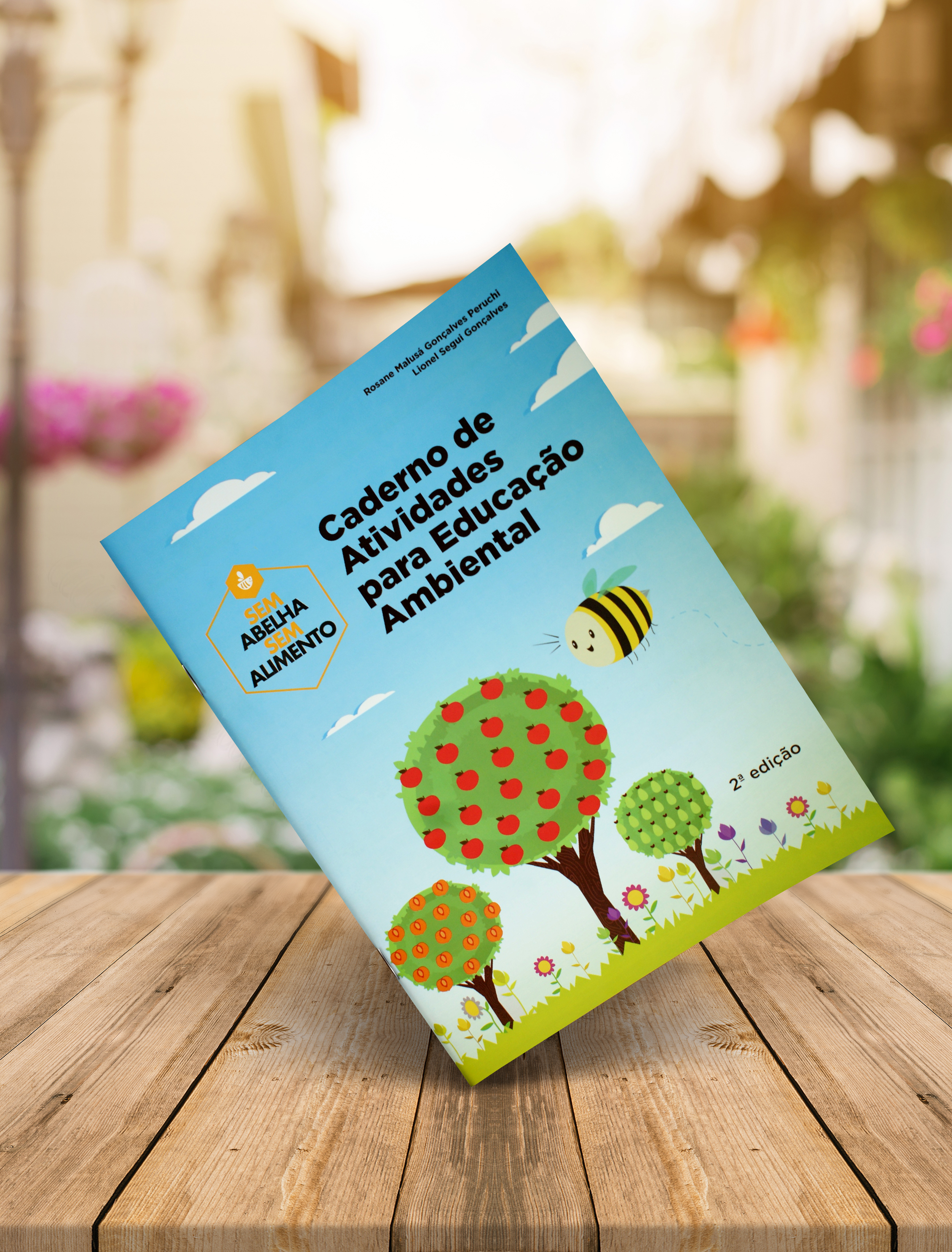 """Caderno de Atividades para Educação Ambiental """"Sem Abelha, Sem Alimento"""""""